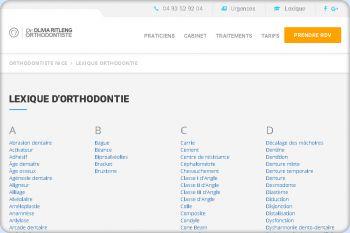 Cliquez pour visiter la page Lexique des termes liés à l'orthodontie.
